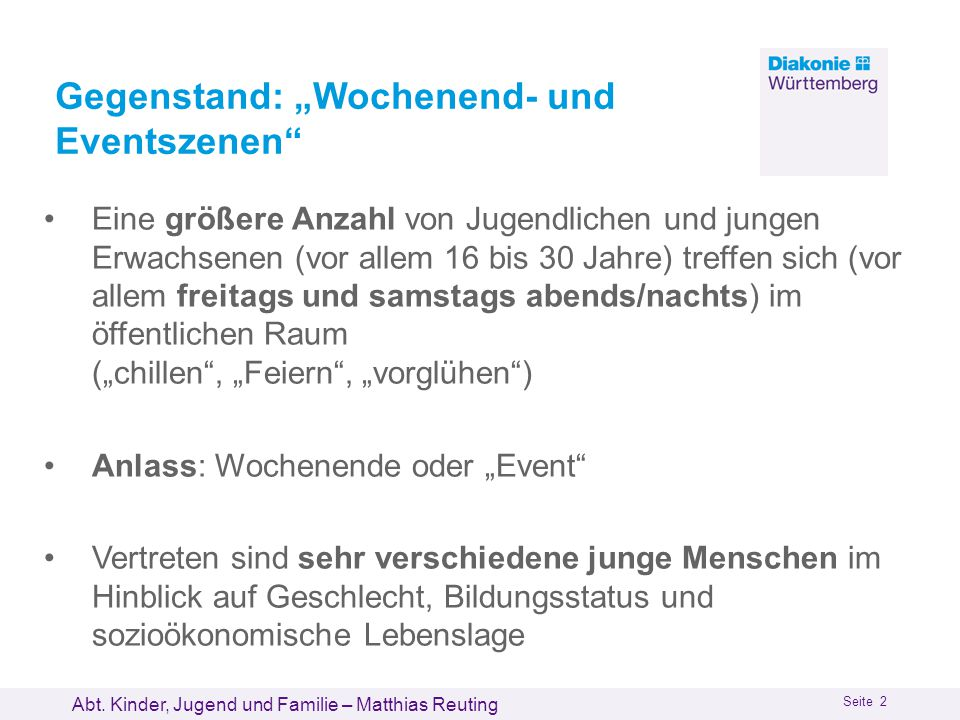 """Gegenstand: """"Wochenend- und Eventszenen"""