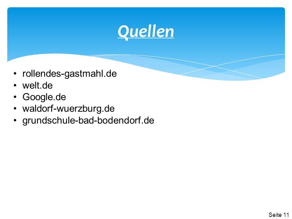 Quellen rollendes-gastmahl.de welt.de Google.de waldorf-wuerzburg.de