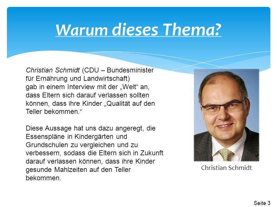 Warum dieses Thema Christian Schmidt (CDU – Bundesminister für Ernährung und Landwirtschaft)
