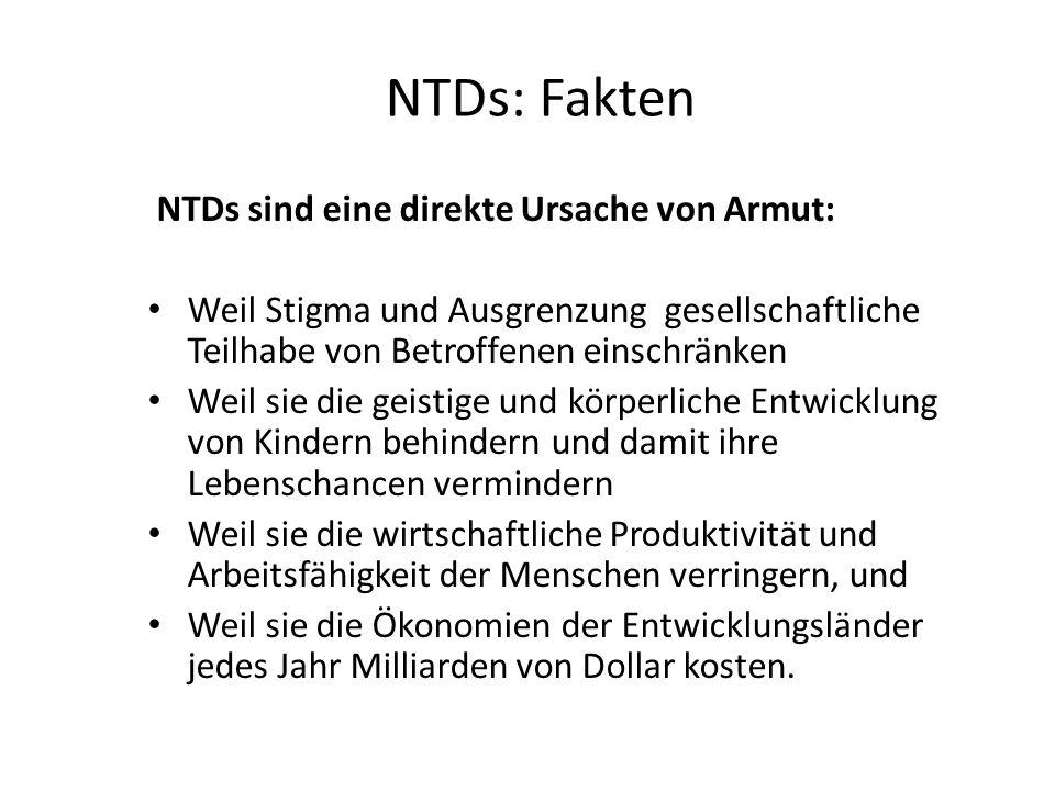 NTDs: Fakten NTDs sind eine direkte Ursache von Armut: