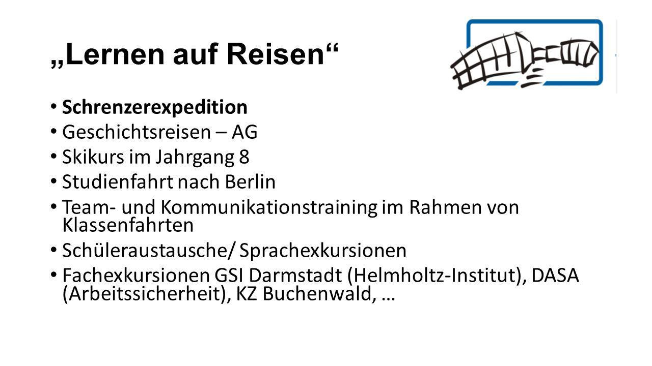 """""""Lernen auf Reisen Schrenzerexpedition Geschichtsreisen – AG"""