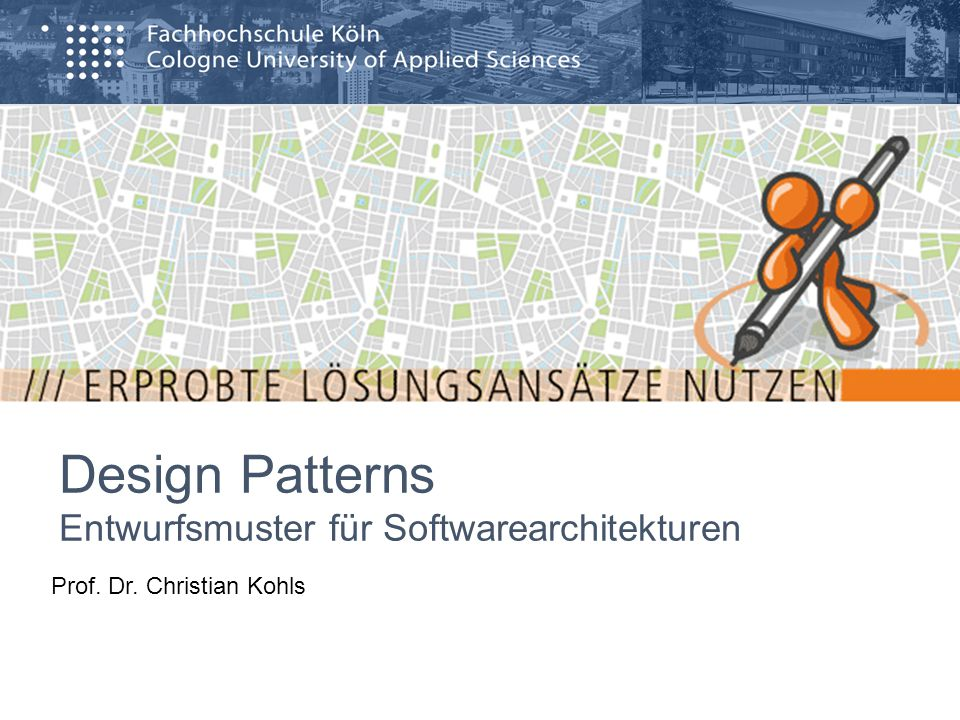 Design Patterns Entwurfsmuster für Softwarearchitekturen