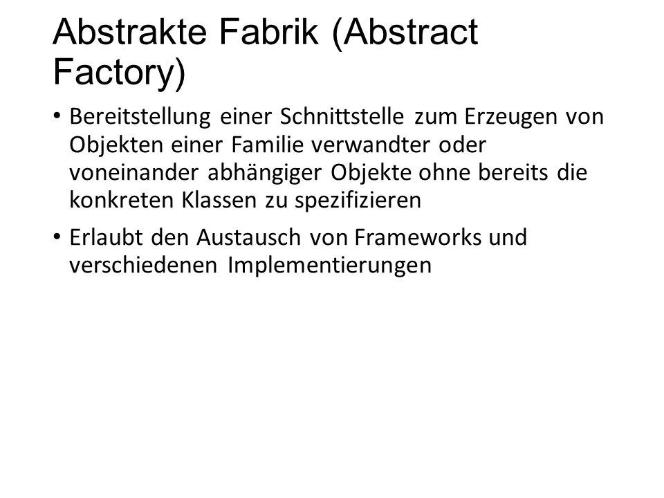 Abstrakte Fabrik (Abstract Factory)