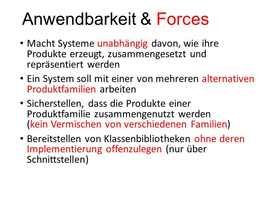 Anwendbarkeit & Forces