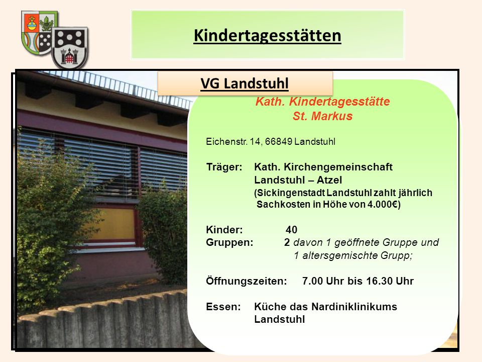 Kindertagesstätten VG Landstuhl Kath. Kindertagesstätte St. Markus