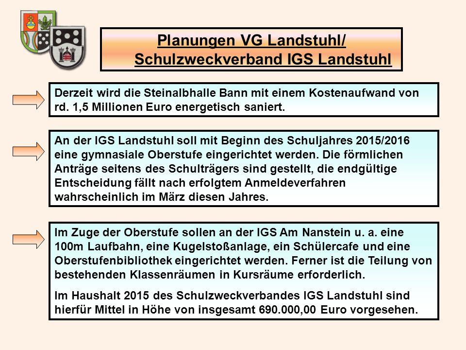 Planungen VG Landstuhl/ Schulzweckverband IGS Landstuhl