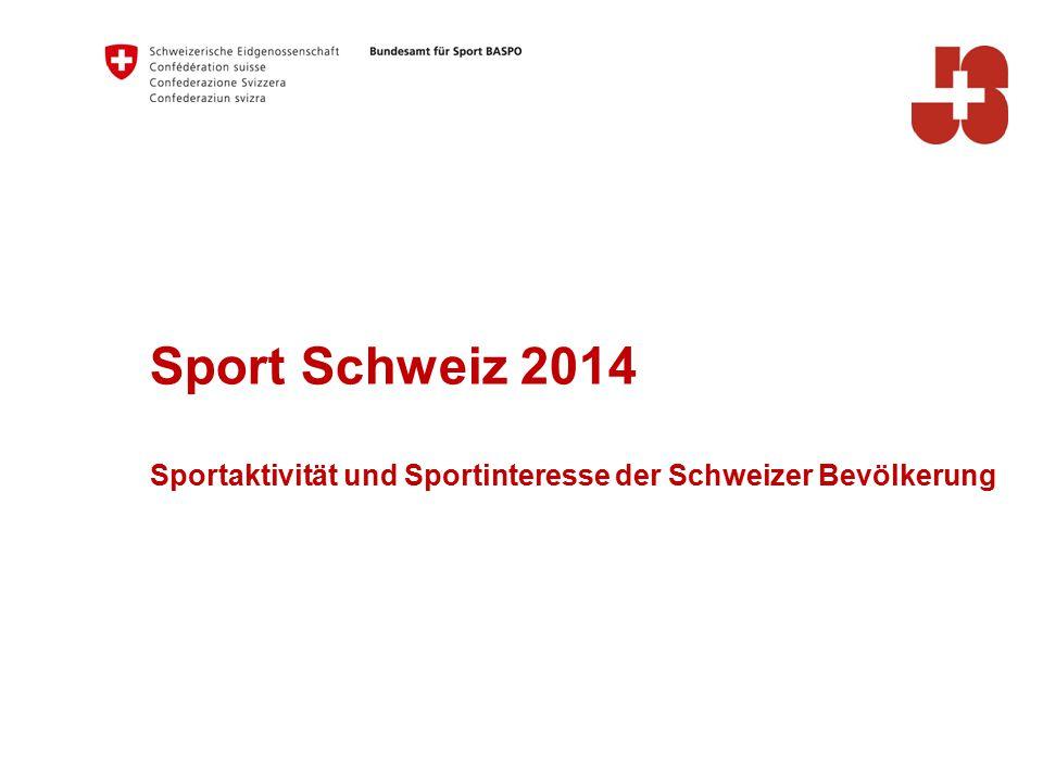 Sport Schweiz 2014 Sportaktivität und Sportinteresse der Schweizer Bevölkerung
