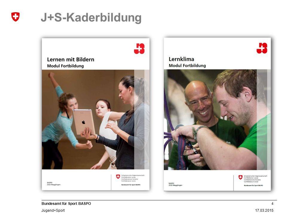 J+S-Kaderbildung Thema Modul-Fortbildung Leiter 2015/16