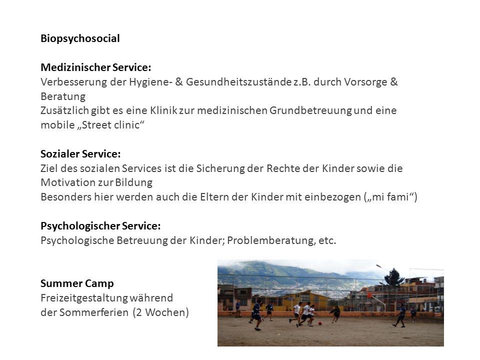Biopsychosocial Medizinischer Service: Verbesserung der Hygiene- & Gesundheitszustände z.B. durch Vorsorge & Beratung.