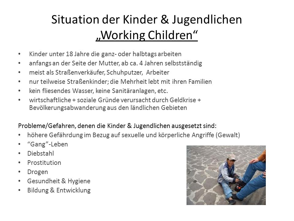 "Situation der Kinder & Jugendlichen ""Working Children"