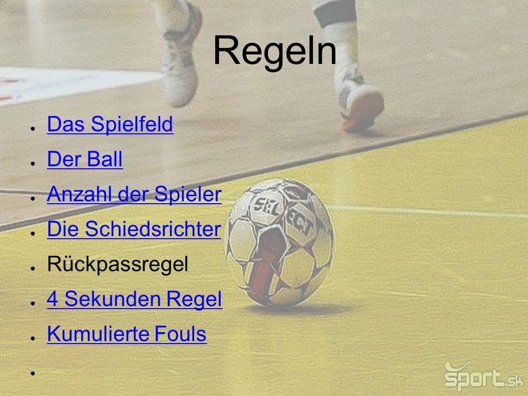 Regeln Das Spielfeld Der Ball Anzahl der Spieler Die Schiedsrichter