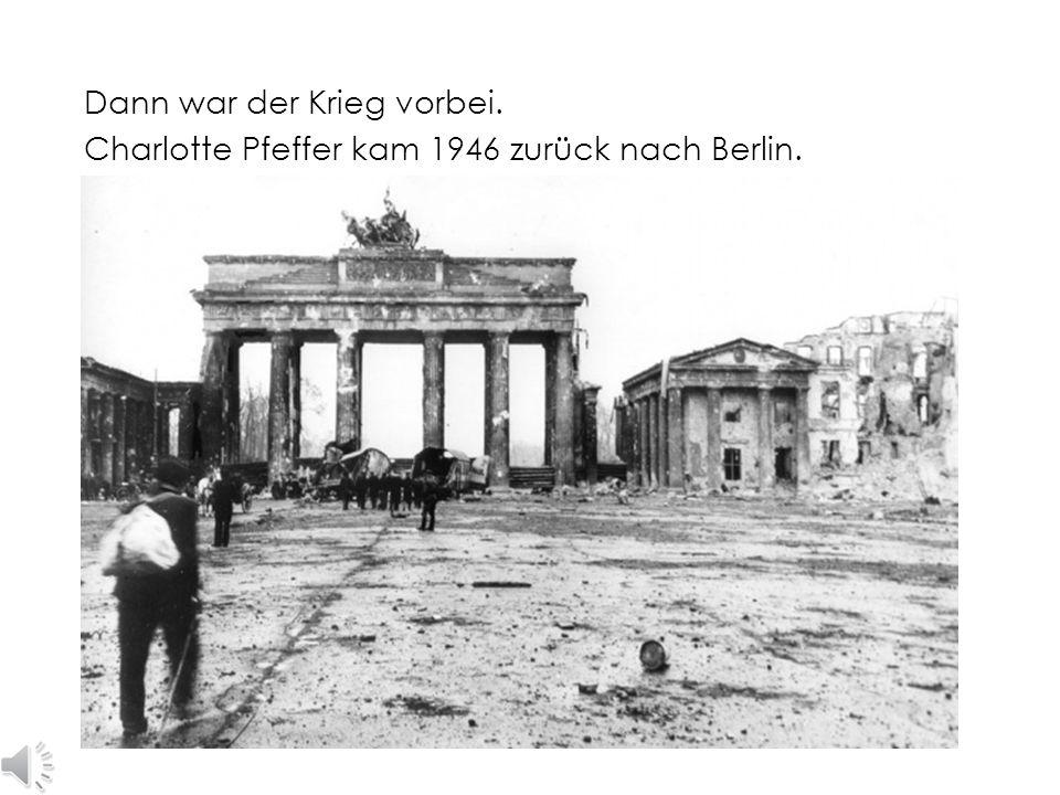 Dann war der Krieg vorbei