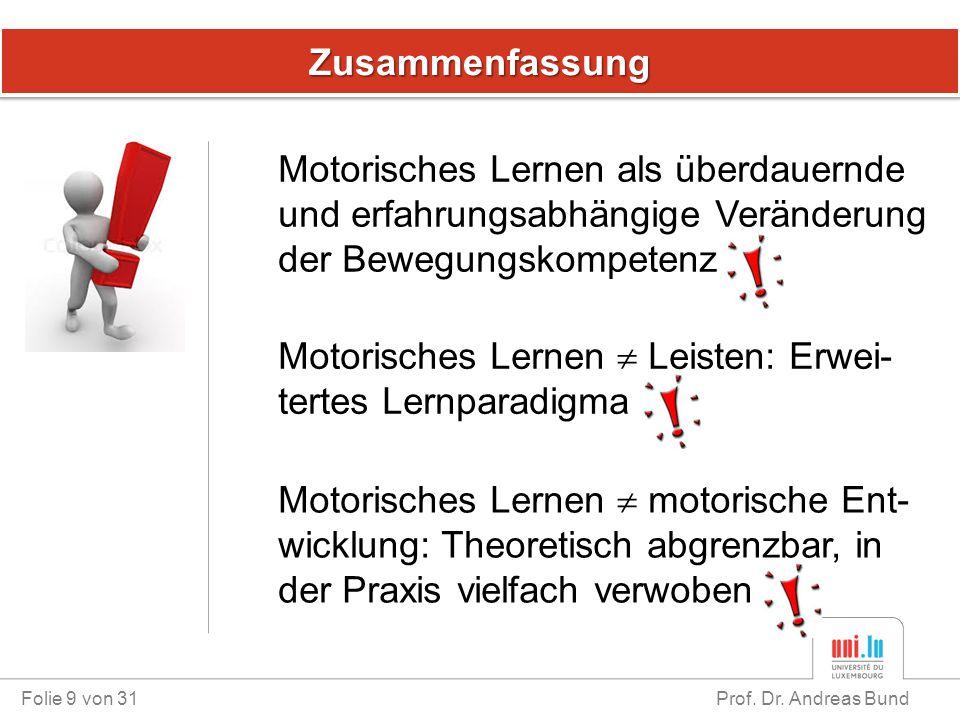 Motorisches Lernen  Leisten: Erwei-tertes Lernparadigma