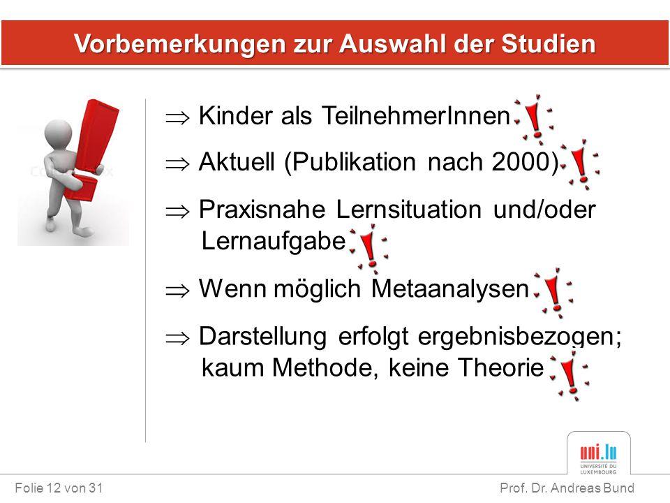 Vorbemerkungen zur Auswahl der Studien