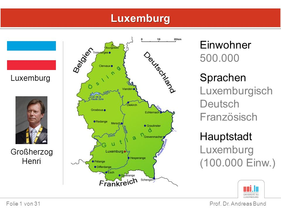 Luxemburg Einwohner 500.000 Sprachen Luxemburgisch Deutsch Französisch