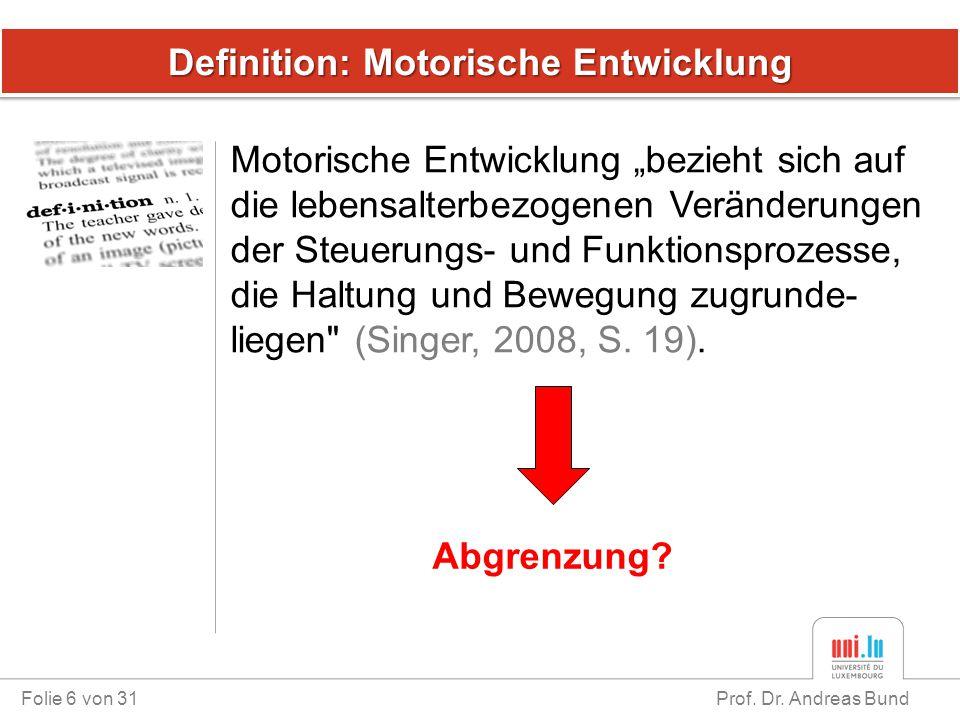 Definition: Motorische Entwicklung