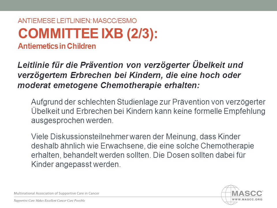ANTIEMESE LEITLINIEN: MASCC/ESMO COMMITTEE IXB (2/3): Antiemetics in Children