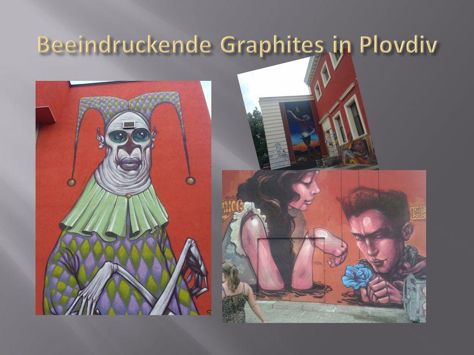 Beeindruckende Graphites in Plovdiv
