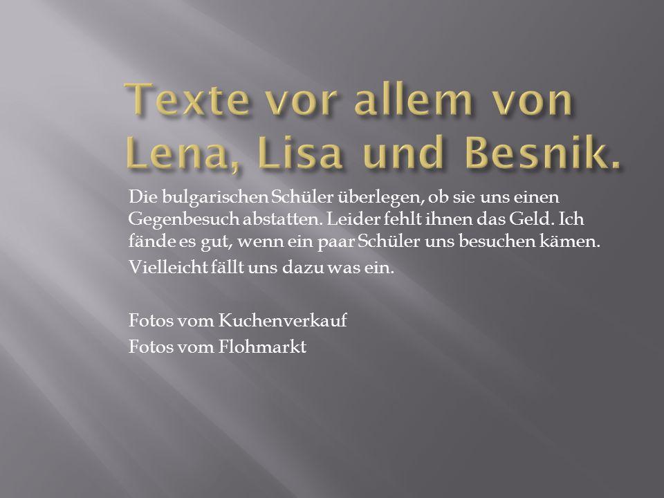 Texte vor allem von Lena, Lisa und Besnik.