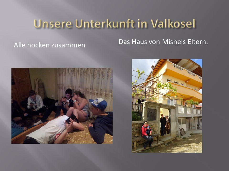 Unsere Unterkunft in Valkosel