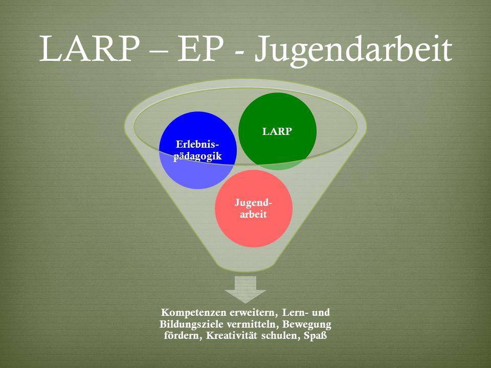 LARP – EP - Jugendarbeit