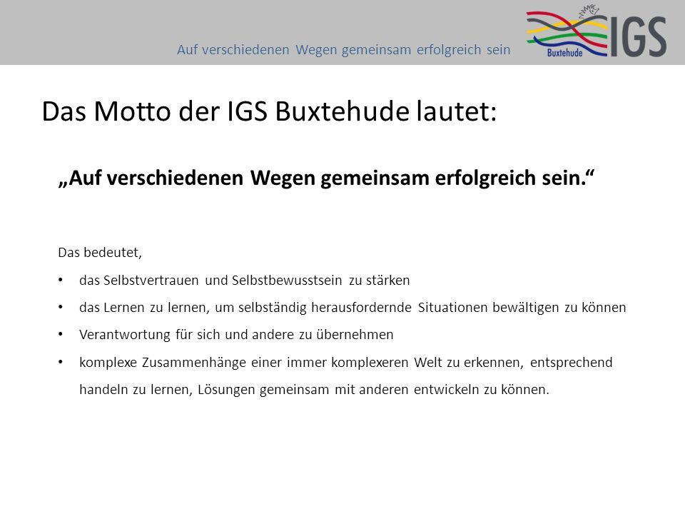 Das Motto der IGS Buxtehude lautet: