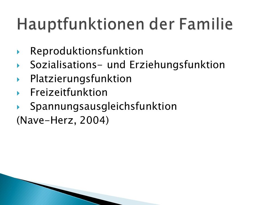 Hauptfunktionen der Familie