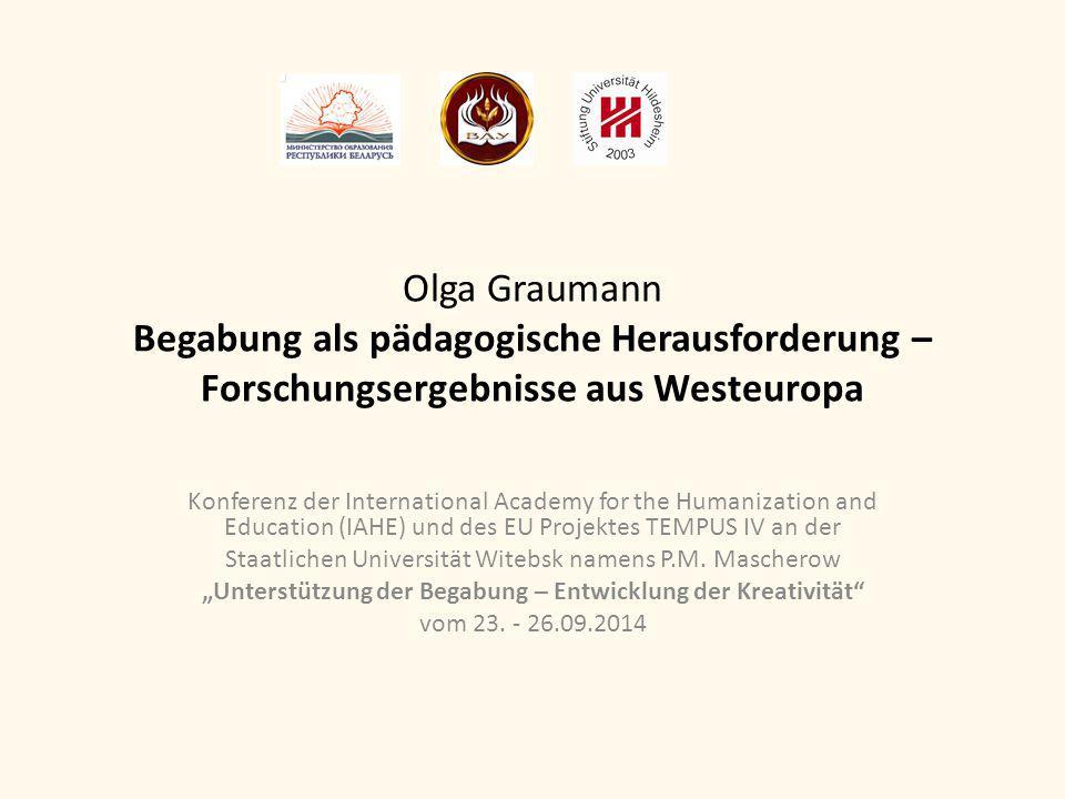 Olga Graumann Begabung als pädagogische Herausforderung – Forschungsergebnisse aus Westeuropa