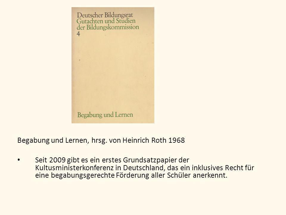 Begabung und Lernen, hrsg. von Heinrich Roth 1968