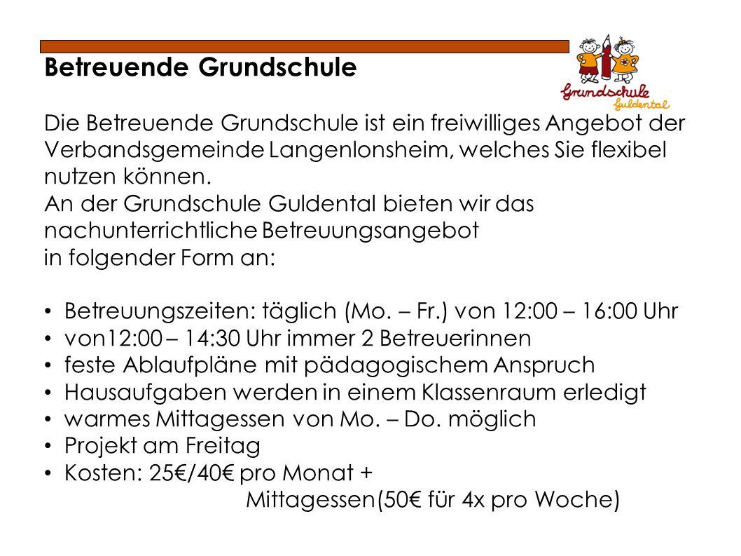 Betreuende Grundschule Die Betreuende Grundschule ist ein freiwilliges Angebot der Verbandsgemeinde Langenlonsheim, welches Sie flexibel nutzen können.