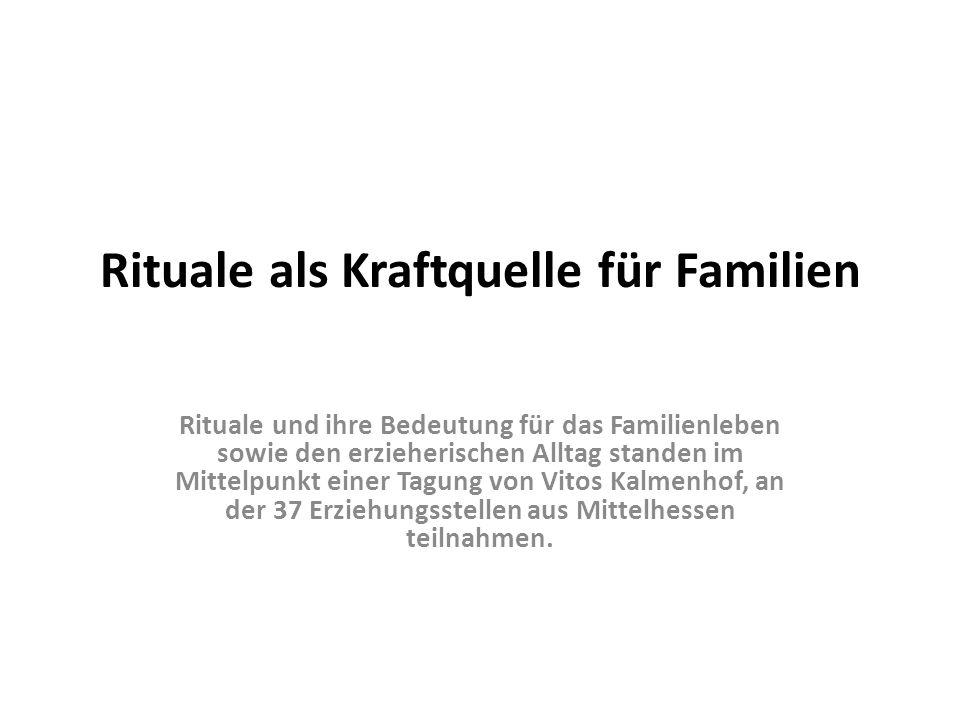 Rituale als Kraftquelle für Familien