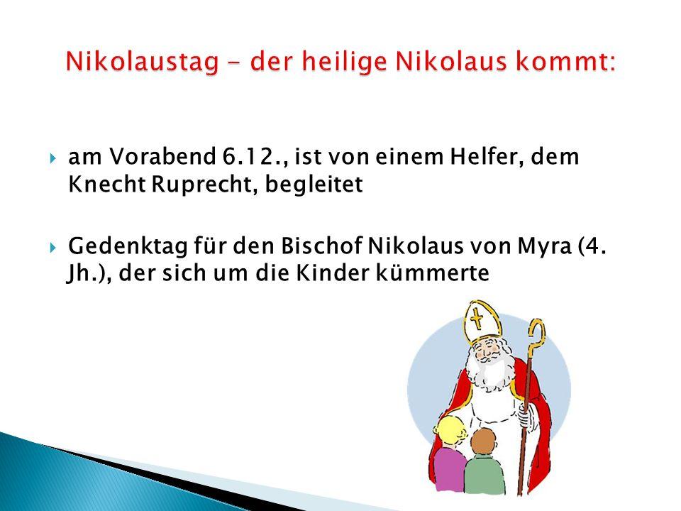 Nikolaustag - der heilige Nikolaus kommt: