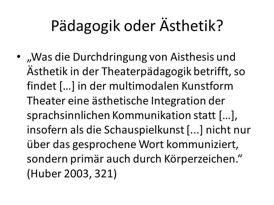 Pädagogik oder Ästhetik