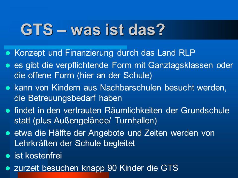 GTS – was ist das Konzept und Finanzierung durch das Land RLP