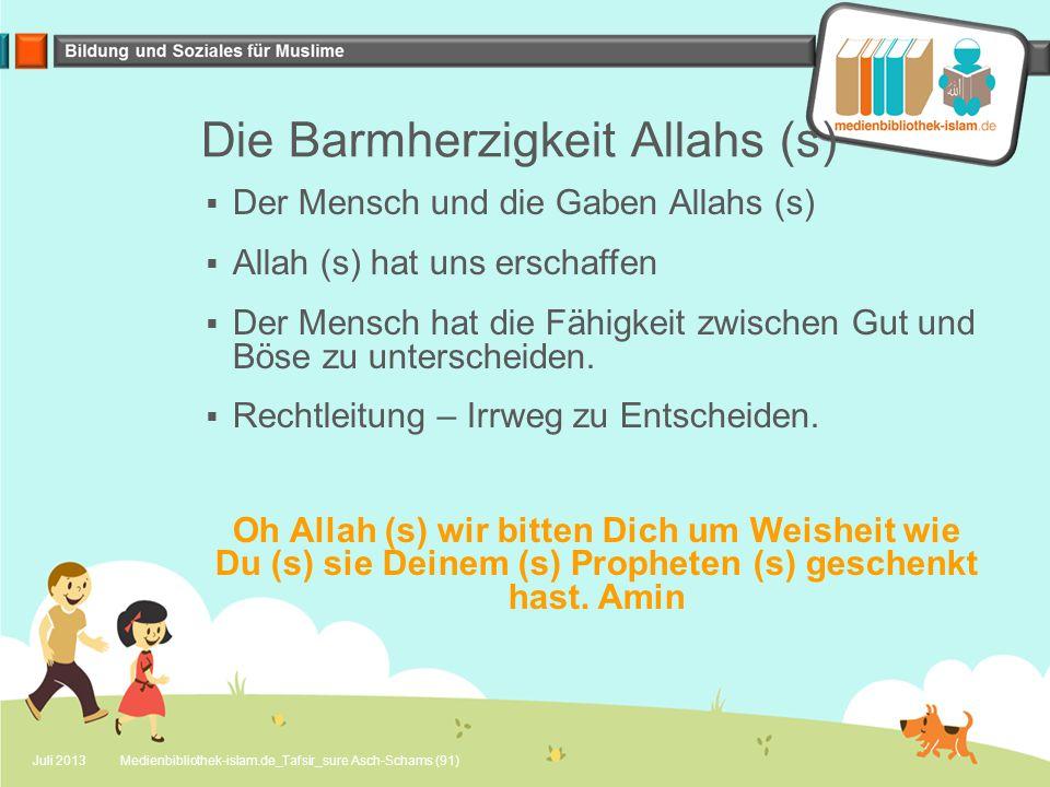 Die Barmherzigkeit Allahs (s)