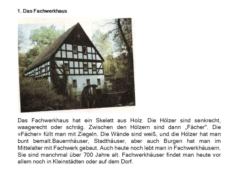 1. Das Fachwerkhaus