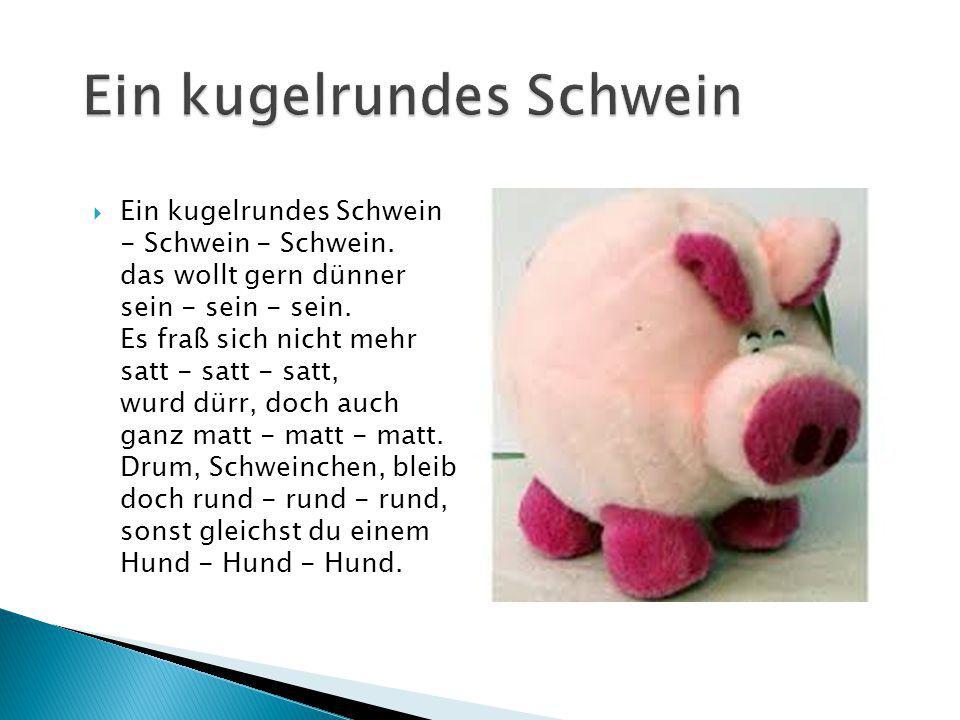 Ein kugelrundes Schwein