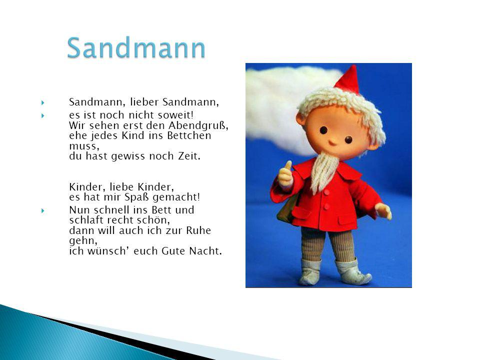 Sandmann Sandmann, lieber Sandmann,
