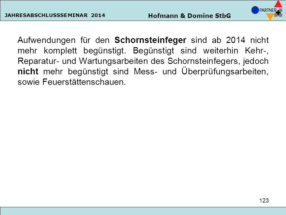 Aufwendungen für den Schornsteinfeger sind ab 2014 nicht mehr komplett begünstigt.