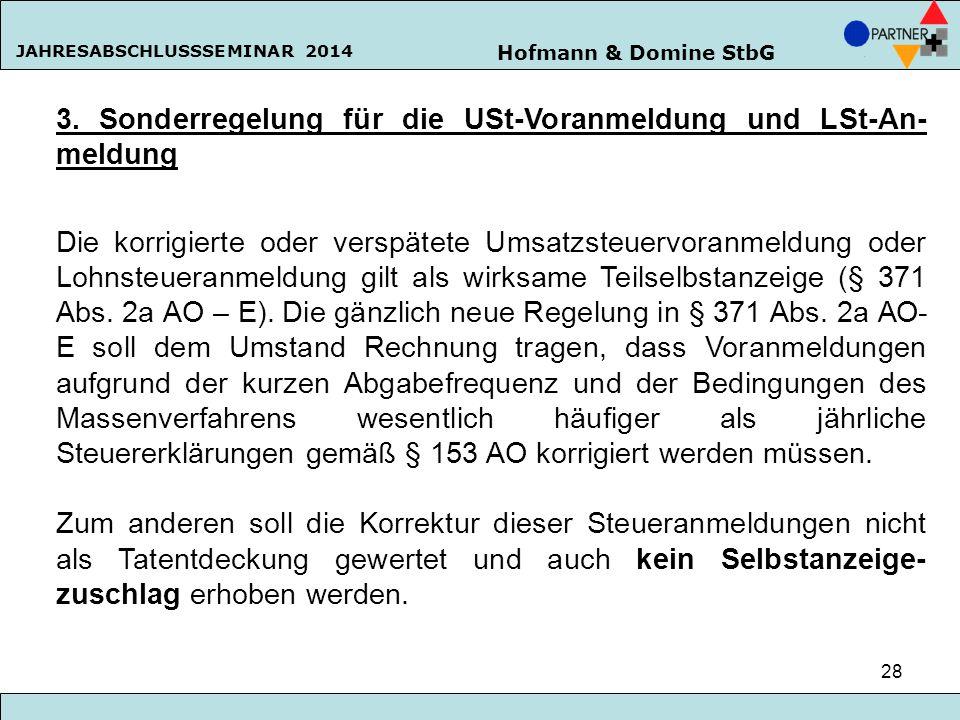 3. Sonderregelung für die USt-Voranmeldung und LSt-An-meldung