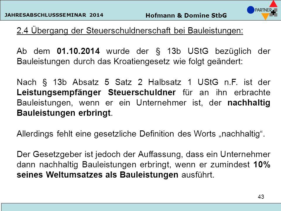 2.4 Übergang der Steuerschuldnerschaft bei Bauleistungen: