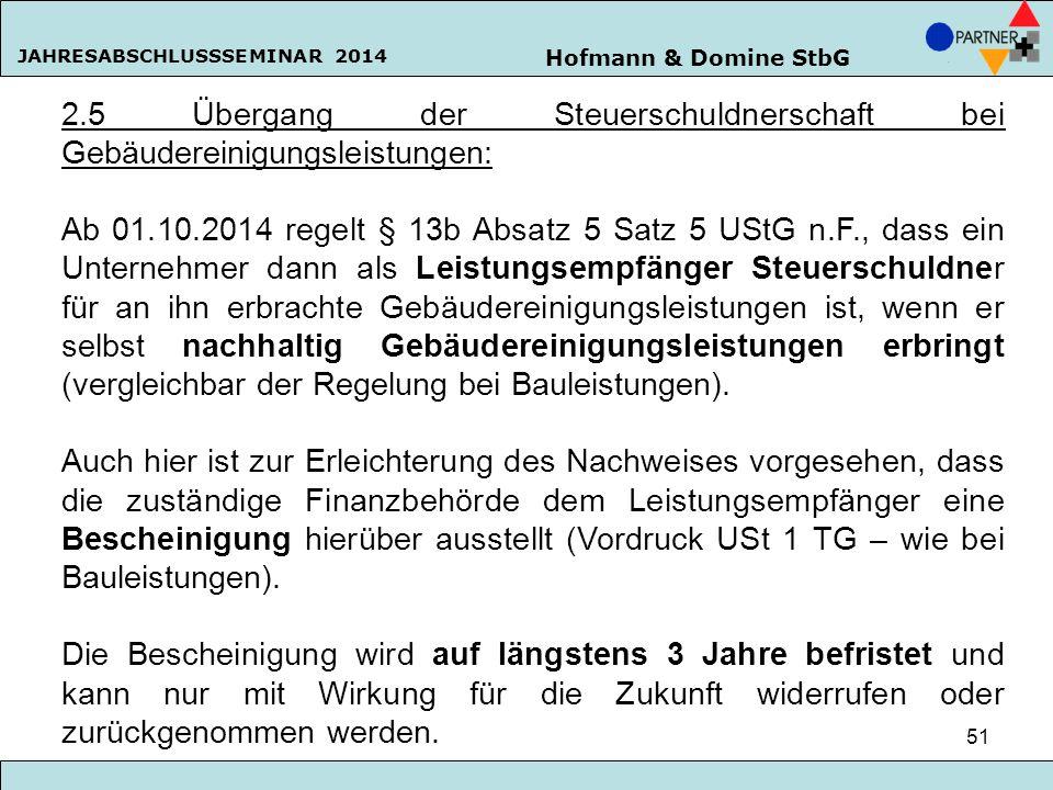 2.5 Übergang der Steuerschuldnerschaft bei Gebäudereinigungsleistungen: