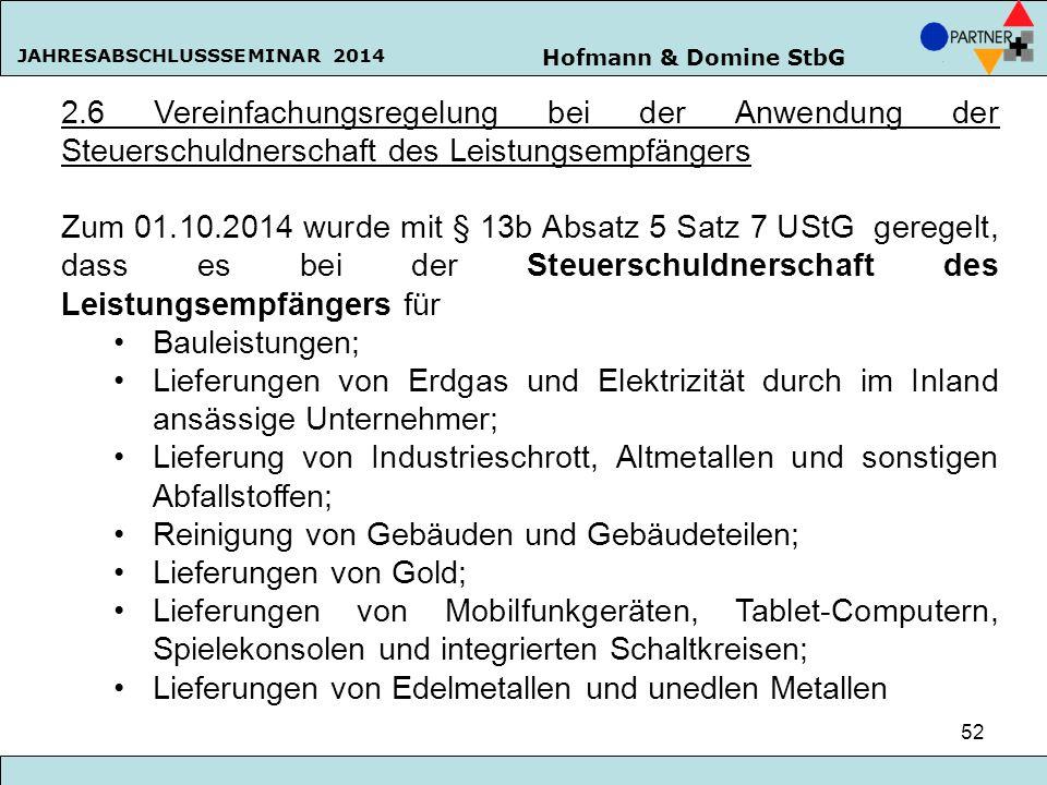 2.6 Vereinfachungsregelung bei der Anwendung der Steuerschuldnerschaft des Leistungsempfängers