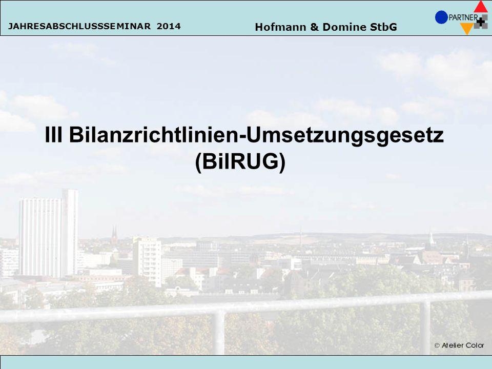 III Bilanzrichtlinien-Umsetzungsgesetz (BilRUG)