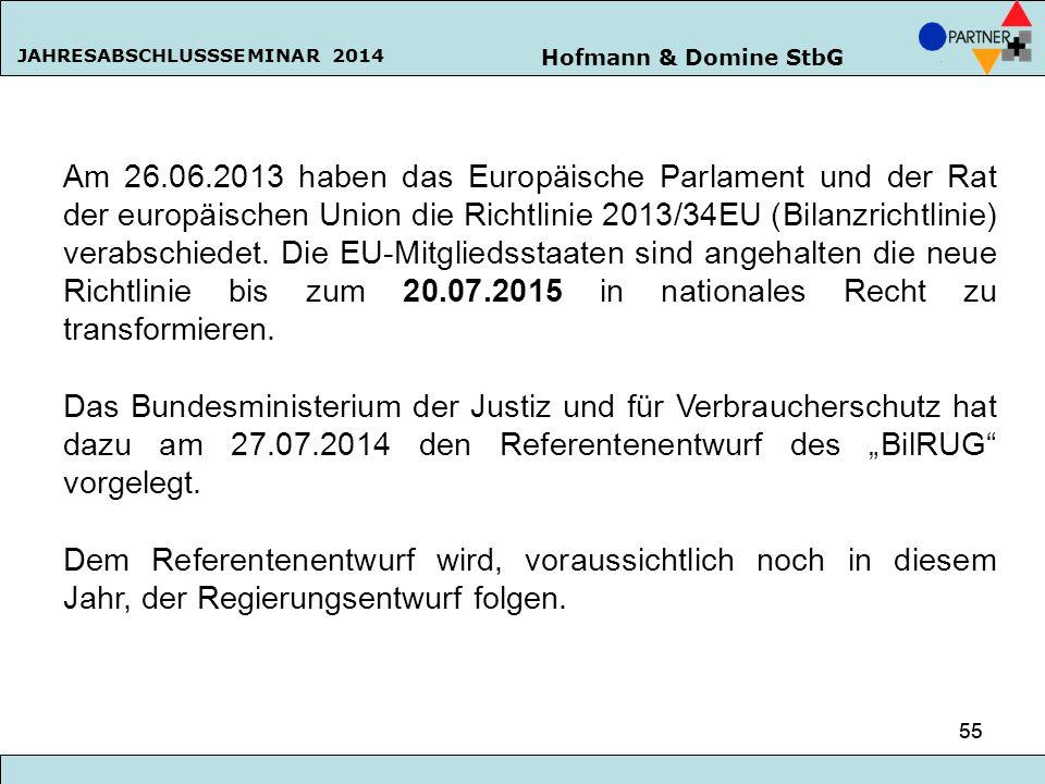 Am 26.06.2013 haben das Europäische Parlament und der Rat der europäischen Union die Richtlinie 2013/34EU (Bilanzrichtlinie) verabschiedet. Die EU-Mitgliedsstaaten sind angehalten die neue Richtlinie bis zum 20.07.2015 in nationales Recht zu transformieren.