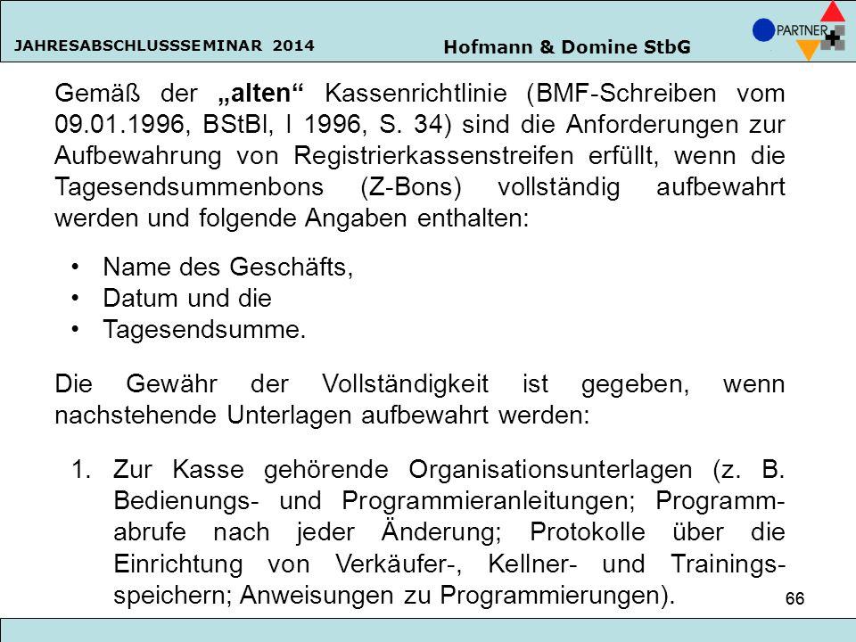 """Gemäß der """"alten Kassenrichtlinie (BMF-Schreiben vom 09. 01"""