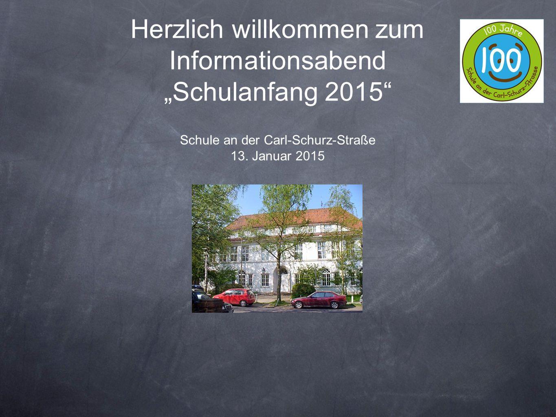 """Herzlich willkommen zum Informationsabend """"Schulanfang 2015"""