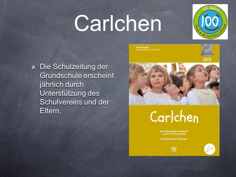 Carlchen Die Schulzeitung der Grundschule erscheint jährlich durch Unterstützung des Schulvereins und der Eltern.