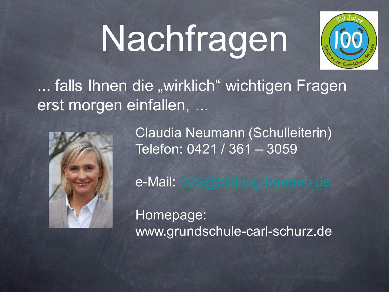 """Nachfragen ... falls Ihnen die """"wirklich wichtigen Fragen erst morgen einfallen, ... Claudia Neumann (Schulleiterin)"""