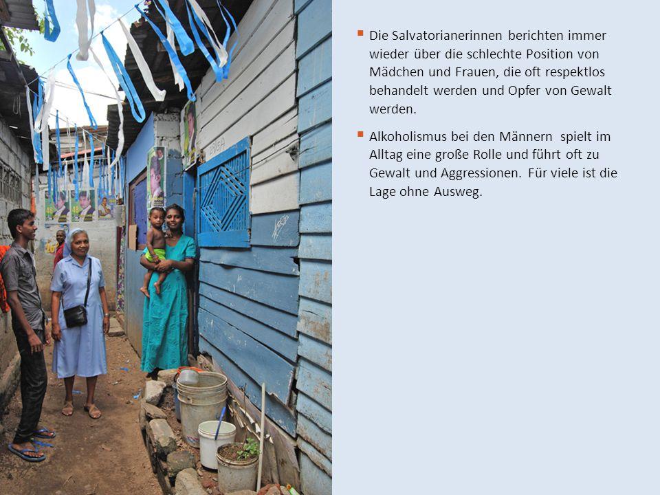Die Salvatorianerinnen berichten immer wieder über die schlechte Position von Mädchen und Frauen, die oft respektlos behandelt werden und Opfer von Gewalt werden.